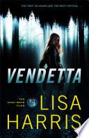 Vendetta  The Nikki Boyd Files Book  1