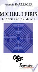 Michel Leiris  l   criture du deuil