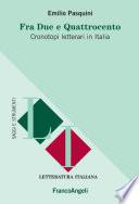 Fra due e quattrocento  Cronotopi letterari in Italia