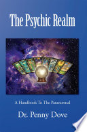 Ebook The Psychic Realm Epub Dr. Penny Dove Apps Read Mobile