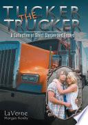 Tucker the Trucker