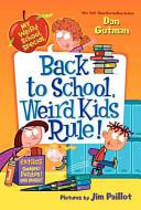 My Weird School Special  Back to School  Weird Kids Rule