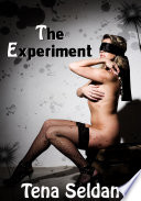 The Experiment : Erotic Sex Story