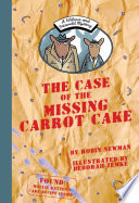 A Wilcox and Griswold Mystery  the Case of the Missing Carrot Cake Book PDF