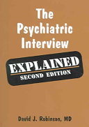 The Psychiatric Interview Explained