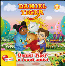 Daniel Tiger e i suoi amici. Daniel Tiger