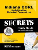 Indiana Core Social Studies Historical Perspectives Secrets