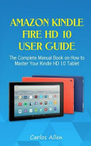 Amazon Kindle Fire Hd 10 User Guide
