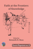 Faith at the Frontiers of Knowledge Book