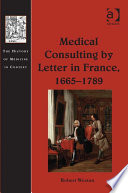 Medical Consulting by Letter in France, 1665–1789