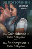 The Coincidence of Callie and Kayden The Redemption of Callie and Kayden