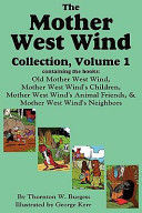 The Mother West Wind Collection