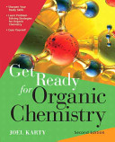 Get Ready for Organic Chemistry