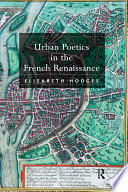 Urban Poetics in the French Renaissance