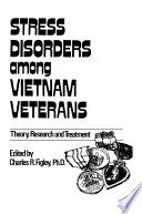 Stress Disorders Among Vietnam Veterans  Theory  Research Book PDF