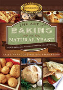 The Art of Baking with Natural Yeast  Second Edition