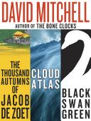 download ebook david mitchell: three bestselling novels, cloud atlas, black swan green, and the thousand autumns of jacob de zoet pdf epub