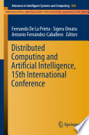 Distributed Computing And Artificial Intelligence 15th International Conference