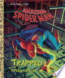Trapped By The Green Goblin Marvel Spider Man