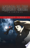 Legend of the Knight Saga  The Chronicles