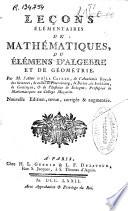 Le  ons   l  mentaires de math  matiques ou   l  mens d algebre et de g  om  trie