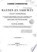 Algemeene levensbeschryving der mannen en vrouwen van België, welke zich door hunne dapperheid, vernuft, geest... eenen naem verworven hebben, sedert de eerste tijden tot den dag van heden