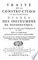 Traite de la construction et des principaux usages des istrumens de mathematique