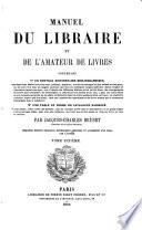 Manuel Du Libraire Et de L amateur de Livres