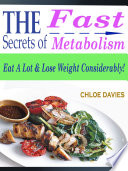 The Secrets of Fast Metabolism