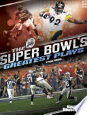The Super Bowl's Greatest Plays Long Hard Season And Crowns
