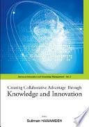 illustration du livre Creating Collaborative Advantage Through Knowledge and Innovation