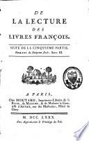 Mélanges tirés d'une grande bibliothèque: De la Lecture des livres français....