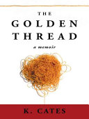 The Golden Thread : who attended church, enjoyed barbeques with friends on...