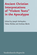 "Ancient Christian Interpretations of ""Violent Texts"" in the Apocalypse"