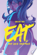 Eat  and Love Yourself Book PDF