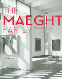 The Maeght Family : well be the maeghts, whose gallery in...