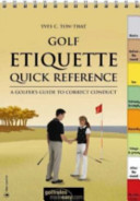 Golf Etiquette Quick Reference (10-Pack) : of play and ensures that the...