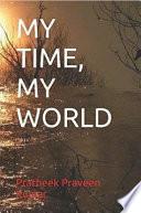 My Time  My World