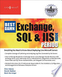 The Best Damn Exchange  SQL and IIS Book Period