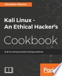 Kali Linux   An Ethical Hacker s Cookbook