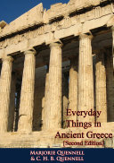 Everyday Things in Ancient Greece [Second Edition]