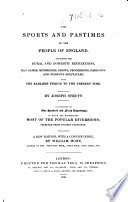 the sports and pastimes of the people of england new edition by w hone etc