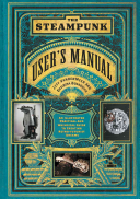 The Steampunk User s Manual