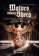 Wolves Among Sheep  History and Ideology of National Socialist Black Metal