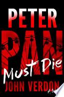 Peter Pan Must Die  Dave Gurney  No  4