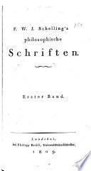 F.W.J. Schelling's philosophische Schriften