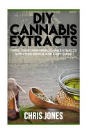 Diy Cannabis Extracts book