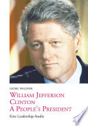 William Jefferson Clinton - a people's president