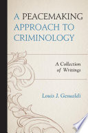 A Peacemaking Approach to Criminology
