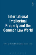 International Intellectual Property and the Common Law World